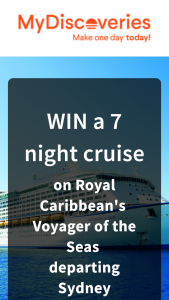 My Discoveries – Win a 7 night cruise on voyager of the seas for 2