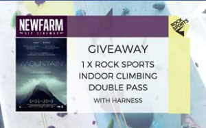 New Farm Cinemas – Win An Indoor Climbing Double Pass To Rock Sports Foritude Valley Brisbane