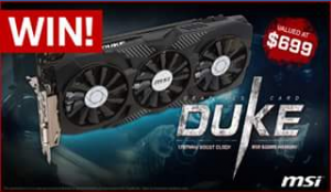 PC Case Gear – Win an Msi Geforce GTX 1070 Duke OC Graphics Card (prize valued at $699)