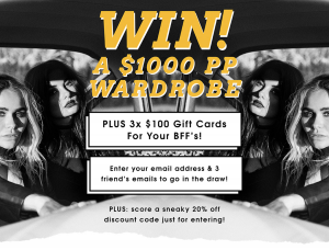 Princess Polly – Win A $1000 Princess Polly Wardrobe Plus 3 X $100 Vouchers For Your Bffs  (prize valued at $1,300)
