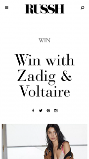RUSSH – Win A $2000 Zadig Voltaire Wardrobe (prize valued at $2,000)