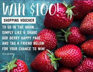 Berry Happy – Win a $100 Shopping voucher