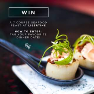 The Gourmand & Gourmet – Win A Monday Seven Course Seafood Banquet For Two At Libertine Restaurant  Cocktail Bar