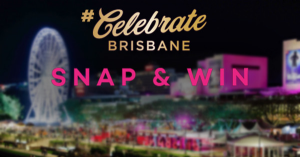 Treasury Brisbane – Win $2000 Cash Celebrate Brisbane (prize valued at $2,000)