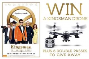 Zing pop culture – Win A Kingsman The Golden Circle Drone  Double Passes