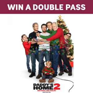 Bakers Delight – Daddy's Home 2 – Win 1 of 15 double passes to see the Film