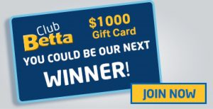Betta Home Living – Win a major prize of a $1,000 Betta Home Living gift cards each month OR 1 of 50 minor prizes each month