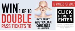 Chemist Warehouse – Katy Perry Concert – Win 1 of 10 double passes per state to Katy Perry's Concert