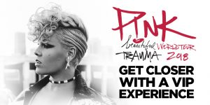 Live Nation Australia – Win a VIP experience at Pink Beautiful World Tour Trauma 2018