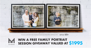 MM Photos – Win a Premium Family Photography package valued at $1,995
