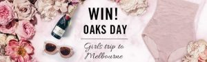 Nancy Ganz – Win a Spring Racing Oaks Day Girls Trip for 2 valued at $2,900
