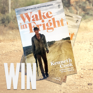 Network Ten – Wake In Fright – Win 1 of 8 Wake In Fright books