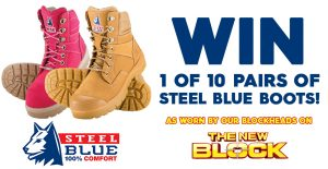 Nine Network – The Block Steel Blue – Win 1 of 10 pairs of boots (5 male & 5 female) valued at $220 each