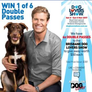 Australian Dog Lover – Win 1 of 6 Double Passes (worth $50 Each) to Get The Latest Vet & Training Advice and Discover New Products & Services