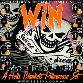 Beserk – Win a Hells Blankets Pillowcase Set of Your Choice From Wwwbeserk/hells-blankets