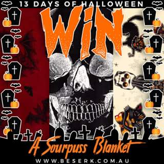 Beserk – Win a Sourpuss Blanket of Your Choice From Wwwbeserk &#128420