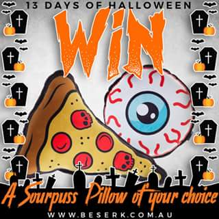 Beserk – Win a Sourpuss Pizza Or Eyeball Pillow From > Wwwbeserk/sourpuss &#128420