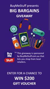 BuyMeStuff – Win a $200 Buymestuff Voucher (prize valued at $200)