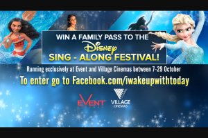 Channel 9 – Today Show – Win a Family Pass to The Disney Sing-Along Festival (prize valued at $1,000)