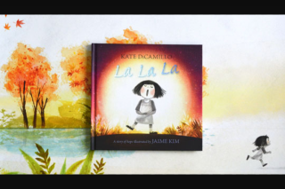 Child Magazine – Win 1/10 Copies of La La La a Story of Hope By Kate Dicamillo (prize valued at $200)