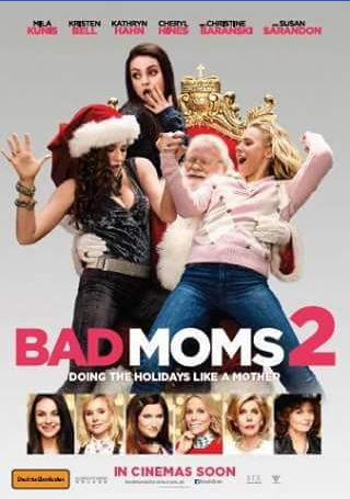DB Publicity – Win One of Ten Bad Moms 2 Double Passes