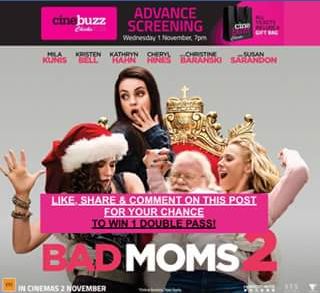 Event cinemas Browns plains – Win 1 X Double Pass to Our Bad Moms 2 Chicks at The Flicks Screening Next Wednesday Night