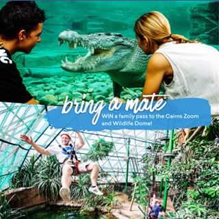 Experience Oz – Win a Family Pass to Cairns Zoom and Wildlife Dome Plus 1 Zoom Activity of Your Choice