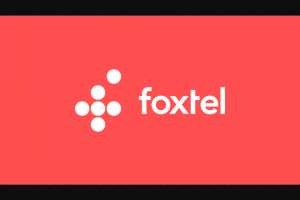 Foxtel – Win The Prize If They (prize valued at $500)