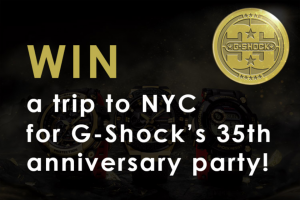 G Street – Win a Trip to Nyc for G-Shock's 35th Anniversary Party (prize valued at $8,878)
