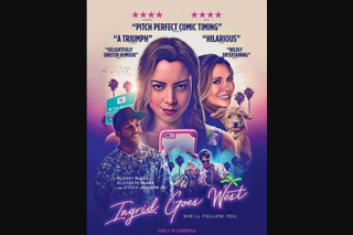 Girl – Win One of 20 X In-Season Double Passes to Ingrid Goes West (prize valued at $800)