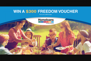 HomeLoans – Win a $300 Voucher From Australia's Favourite Furniture and Home Decorating Store – freedom (prize valued at $300)