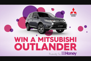 9Honey- Win a Brand New Mitsubishi Outlander Exceed (prize valued at $47,500)