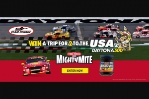Mightymite – Participating Stores buy a jar of Mightymite – Win a Trip for Two (2) People to The Usa and The Daytona 500 Event (prize valued at $15,000)