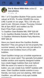 Out & About With Kids – Win 1 of 3 Gazzillion Bubble Prize Packs (each Valued at $125)