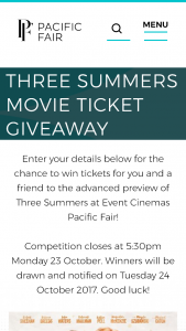 Pacific Fair shopping centre – Win Tickets for You and a Friend to The Advanced Preview of Three Summers at Event Cinemas Pacific Fair