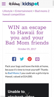 Roadshow Bad Moms Trip to Hawaii and movie Double Pass's – Win The Ultimate Bad Mums Holiday