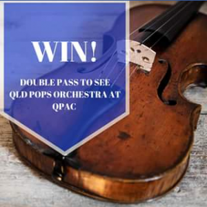 Sunnybank plaza – Win a Double Pass to See Queensland Pops Orchestra