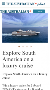 The Australian plus – Win Luxury Cruise for Two to South America (prize valued at $20,920)