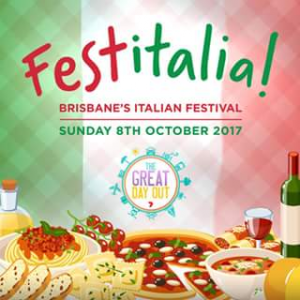The Great Day Out – Win One of Five Brisbane Festitalia Family Passes (prize valued at $200)