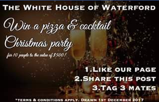 The White House of Waterford – Win a Pizza & Cocktail Party