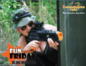 Thunderbird Park – Win a Double Pass for Laser Skirmish at Thunderbird Park The Winner Will Be Announced on Our Fb Page on Monday