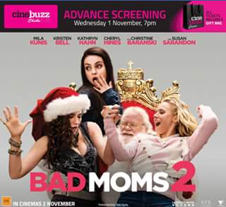 Toombul – Win a Double Pass to See The Advance Chicks at The Flicks Screening of Bad Moms 2 at Bcc Cinemas Toombul