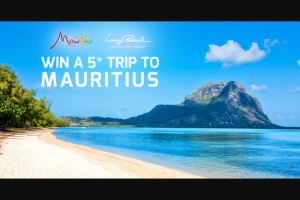 Tourism Mauritius – Win a 5 Trip to Come and Experience All The Island Has to Offer