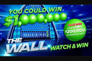 Yahoo7 – Wall of Cash – Win One Million Dollars (prize valued at $1,200,000)
