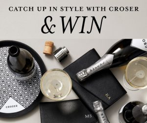 Cellarbrations – Win a case of Croser NV Plus a Daily Edited Monogrammed Clutch bag valued at $320