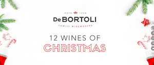 DeDORTOLI – 12 Wines of Christmas – Win 1 of 12 Wine prize packs valued at up to $359