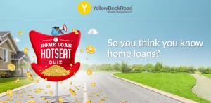 Yellow Brick Road Finance – Home Loan Hot Seat – Win $10,000