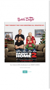 Baker's Delight – Win Tickets to See 'daddy's Home 2'. (prize valued at $400)