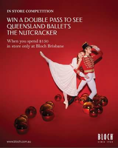 Bloch Dance Australia  – Win your chance to see Queensland Ballet's annual production of The Nutcracker on Saturday 16th December