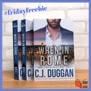 Books With Heart – Win One of Ten Copies of When In Rome By Cj Duggan